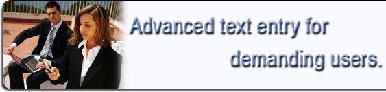 Advanced text entry for demanding users